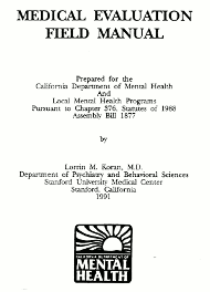 California Stanford Medical Evaluation Field Manual