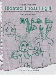 Nunzia Manicardi - Ridatedi i nostri figli! Copertina